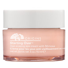 Buy Origins Starting Over™ Age-Erasing Eye Cream With Mimosa, 15ml Online at johnlewis.com