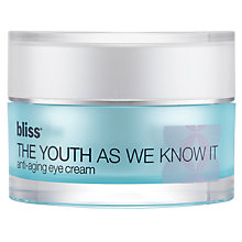 Buy Bliss® The Youth As We Know It Anti-Aging Eye Cream, 15ml Online at johnlewis.com