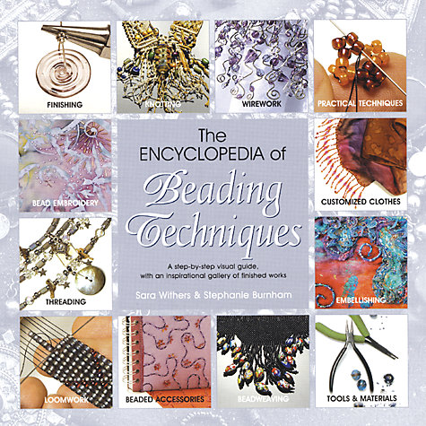 Buy The Encyclopedia of Beading Techniques Online at johnlewis.com