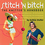 Buy Stitch 'n Bitch: The Knitter's Handbook Online at johnlewis.com