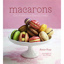 Buy Macarons: Chic and Delicious French Treats Online at johnlewis.com