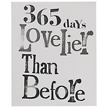 Buy Really Good 365 Days Lovelier Birthday Card Online at johnlewis.com