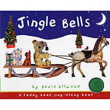 Buy Jingle Bells: A Teddy Bear Sing-A-Long Book Online at johnlewis.com