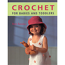 Buy Crochet for Babies and Toddlers Book Online at johnlewis.com