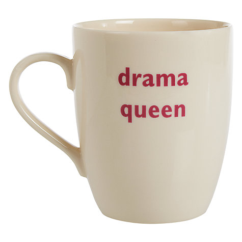 Buy Big Tomato Company Drama Queen Mug Online at johnlewis.com