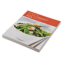 Buy 150 Perfect Wok Recipes Cookbook Online at johnlewis.com