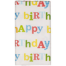 Buy John Lewis Happy Birthday Disposable Tablecloth Online at johnlewis.com