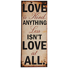 Buy John Lewis Love Is Plaque, 76 x 30.5cm Online at johnlewis.com