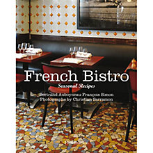 Buy French Bistro: Seasonal Recipes Online at johnlewis.com