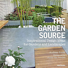 Buy The Garden Source: Inspirational Design Ideas for Gardens and Landscapes Online at johnlewis.com