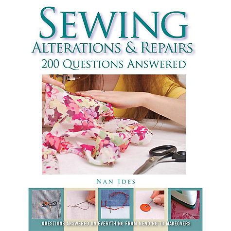 Buy Sewing Alterations & Repairs: 200 Questions Answered Online at johnlewis.com