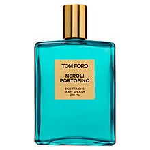Buy TOM FORD Neroli Portofino Eau Fraiche Body Splash, 236ml Online at johnlewis.com