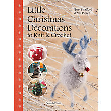 Buy Little Christmas Decorations to Knit & Crochet Online at johnlewis.com