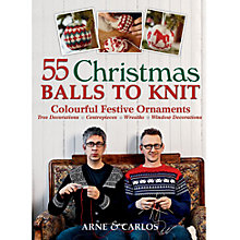 Buy 55 Christmas Balls To Knit: Colourful Festive Ornaments Online at johnlewis.com