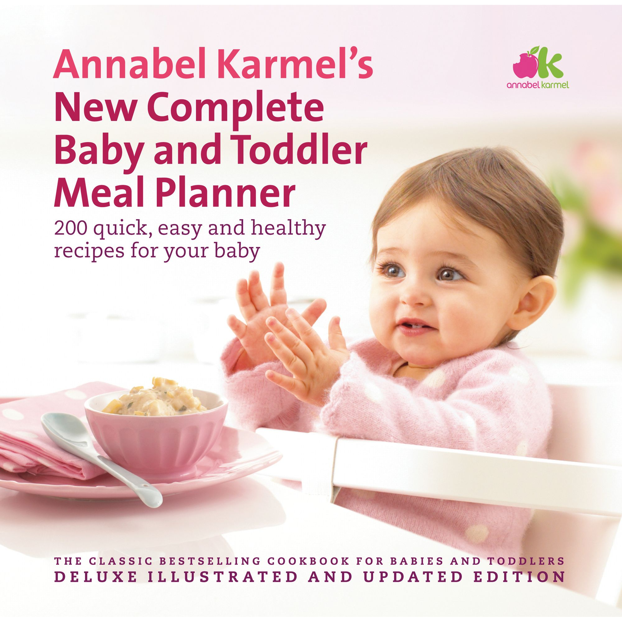 Annabel Karmel by NUK Annabel Karmel's New Complete Baby and Toddler Meal Planner