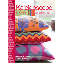 Buy Kaleidoscope: 24 Knit and Crochet Projects for the Home Debbie Abrahams and Jane Crowfoot Craft Book Online at johnlewis.com