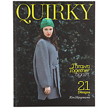 Buy Quirky Knitting Thrown Together Again by Kim Hargreaves Knitting Book Online at johnlewis.com