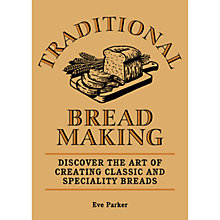 Buy Traditional Bread Making Book Online at johnlewis.com