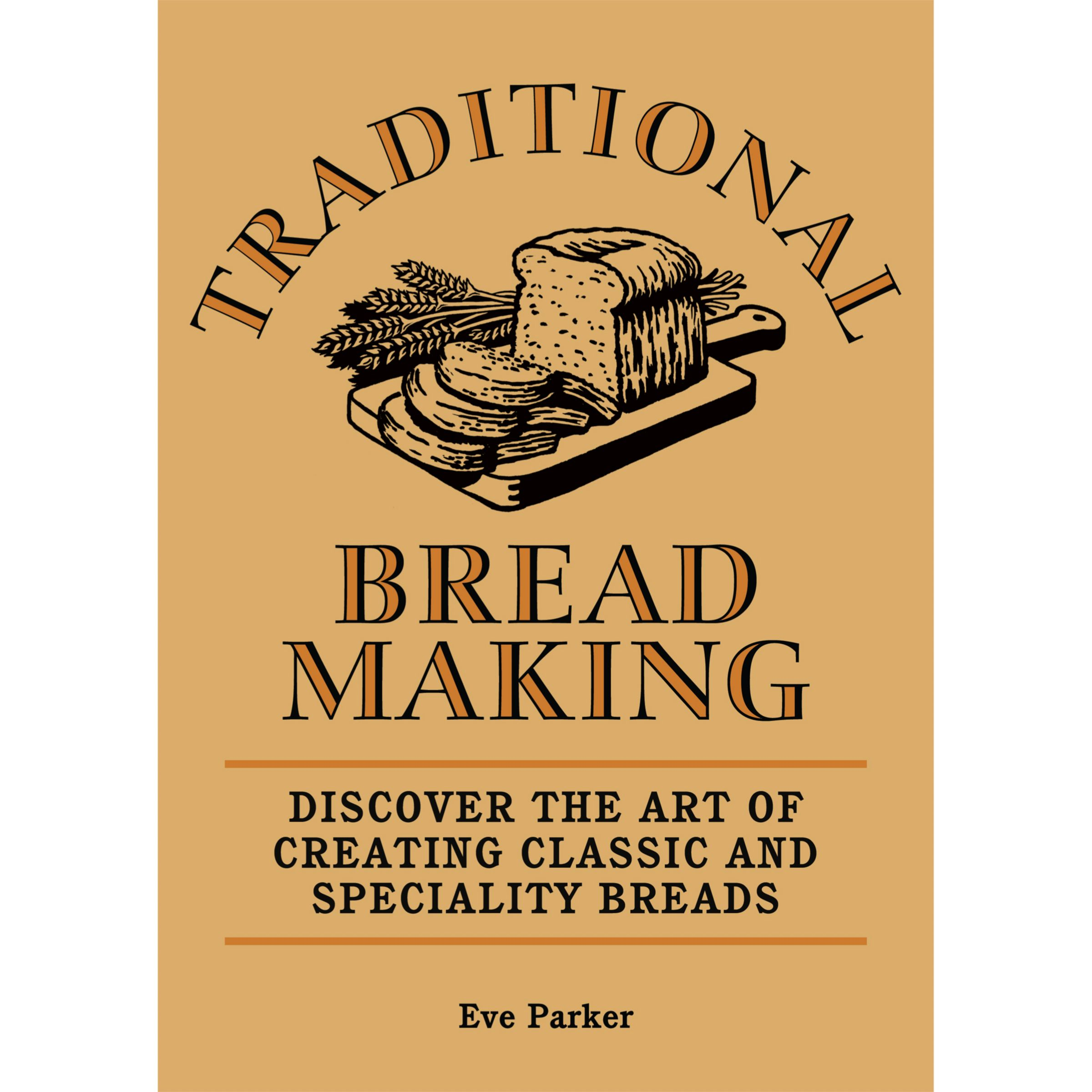 Traditional Bread Making Book