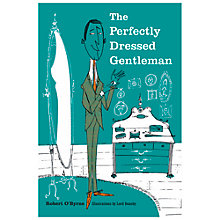 Buy The Perfectly Dressed Gentleman Book Online at johnlewis.com