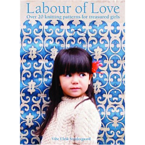 Buy Labour Of Love Knitting Pattern Book Online at johnlewis.com