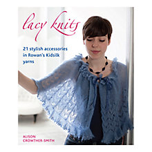 Buy Rowan Lacy Knits Knitting Patterns Book Online at johnlewis.com