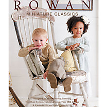 Buy Rowan Miniature Classics Knitting & Crochet Patterns Brochure Online at johnlewis.com