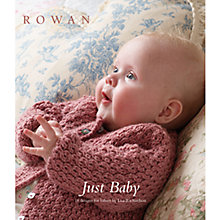 Buy Rowan Just Baby Knitting Patterns Brochure Online at johnlewis.com
