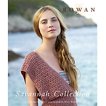Buy Rowan Savannah Collection Knitting & Crochet Patterns Brochure Online at johnlewis.com