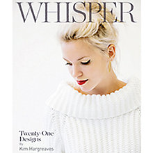Buy Rowan Whisper Knitting & Crochet Patterns Book Online at johnlewis.com