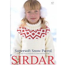Buy Sirdar Supersoft Snow Patrol Aran 427 Pattern Book Online at johnlewis.com