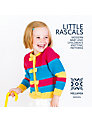 Millamia Little Rascals: Modern Baby and Children's Knitting Pattern Book
