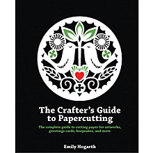 Buy The Crafter's Guide To Papercutting Online at johnlewis.com