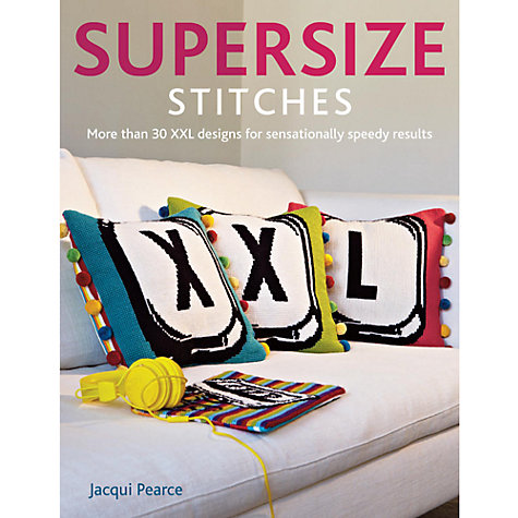 Buy Supersize Stitches Online at johnlewis.com
