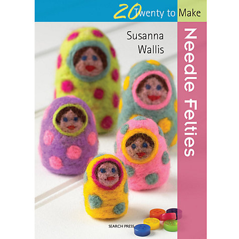 Buy Twenty to Make, Needle Felties Online at johnlewis.com