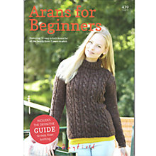 Buy Sirdar Arans for Beginners Brochure, 439 Online at johnlewis.com