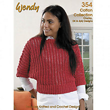 Buy Wendy Cotton Collection Knitting and Crochet Pattern Brochure, 354 Online at johnlewis.com