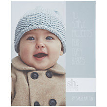 Buy 10 Simple Projects For Cosy Babies Online at johnlewis.com