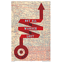Buy House by John Lewis, Jeremy Harnell - Not All Wander Lost Unframed Prints, 70 x 50cm Online at johnlewis.com