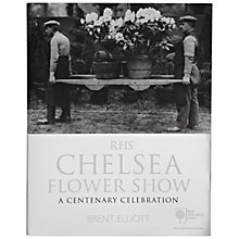 Buy RHS Chelsea Flower Show: A Centenary Celebration Book Online at johnlewis.com