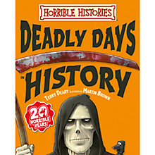 Buy Horrible Histories Deadly Days in History Book Online at johnlewis.com