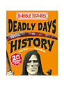 Horrible Histories Deadly Days in History Book