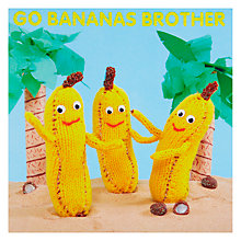 Buy Mint Publishing Go Bananas Brother Birthday Card Online at johnlewis.com