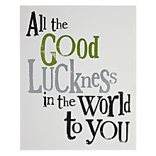 Buy Really Good Good Luck Greeting Card Online at johnlewis.com