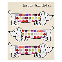 Buy Really Good Happy Birthday Three Sausage Dogs Card Online at johnlewis.com