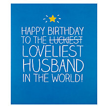 Buy Pigment Loveliest Husband Birthday Card Online at johnlewis.com
