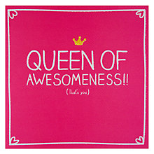 Buy Pigment Queen of Awesomeness Greeting Card Online at johnlewis.com