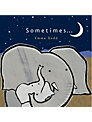 Sometimes... Board Book