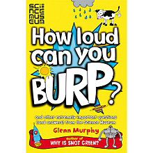 Buy Science Museum How Loud Can You Burp? Book Online at johnlewis.com
