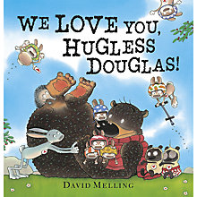 Buy We Love You, Hugless Douglas! Book Online at johnlewis.com